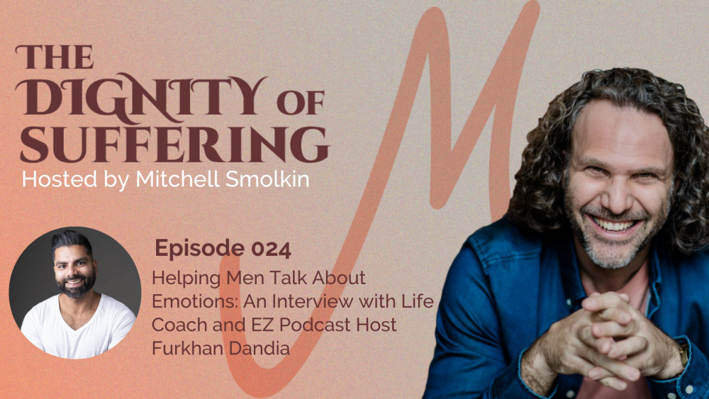 Episode 024: Helping Men Talk About Emotions: An Interview with Life Coach and EZ Podcast Host Furkhan Dandia
